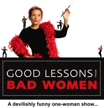 Good Lessons from Bad Women-A Play