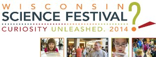 Wisconsin Science Festival: Curiosity Unleashed