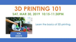 3D Printing 101 for