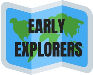 Early Explorers for