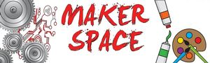 Meet the MakerSpace!
